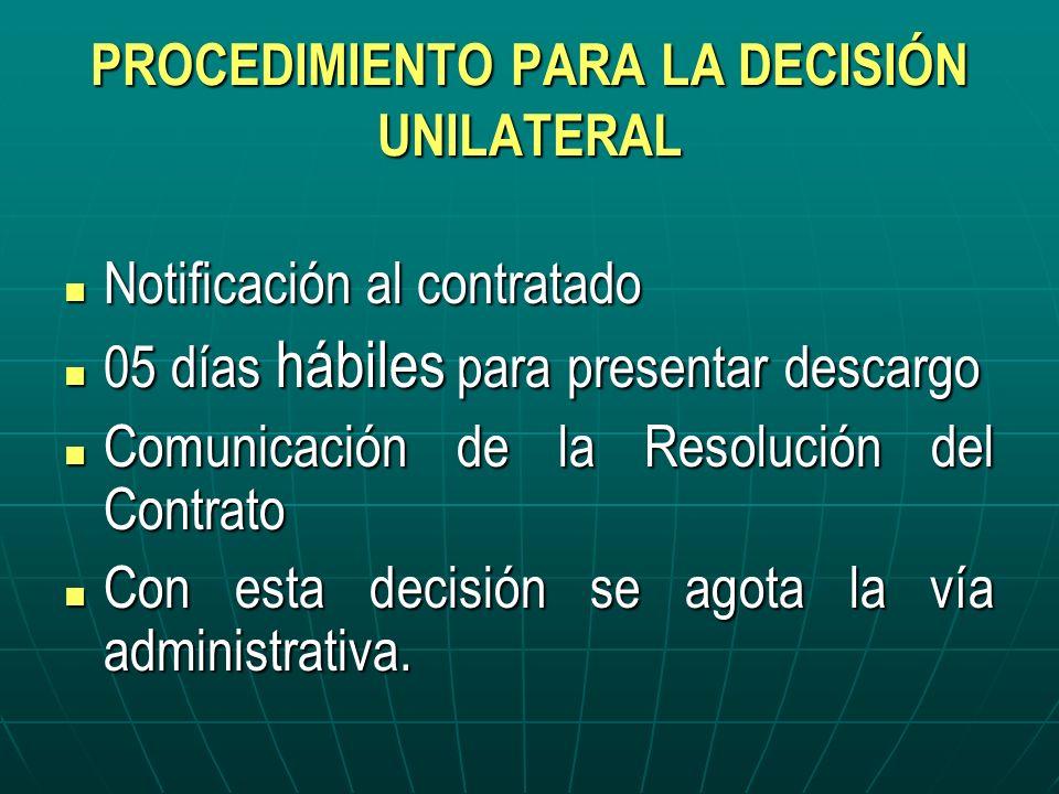 PROCEDIMIENTO PARA LA DECISIÓN UNILATERAL