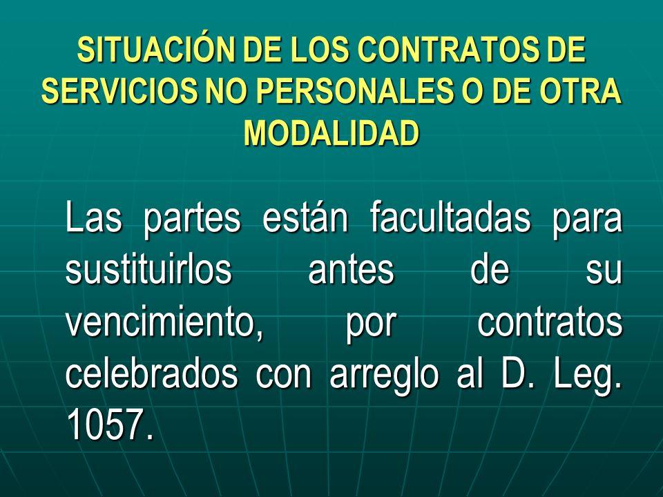 SITUACIÓN DE LOS CONTRATOS DE SERVICIOS NO PERSONALES O DE OTRA MODALIDAD
