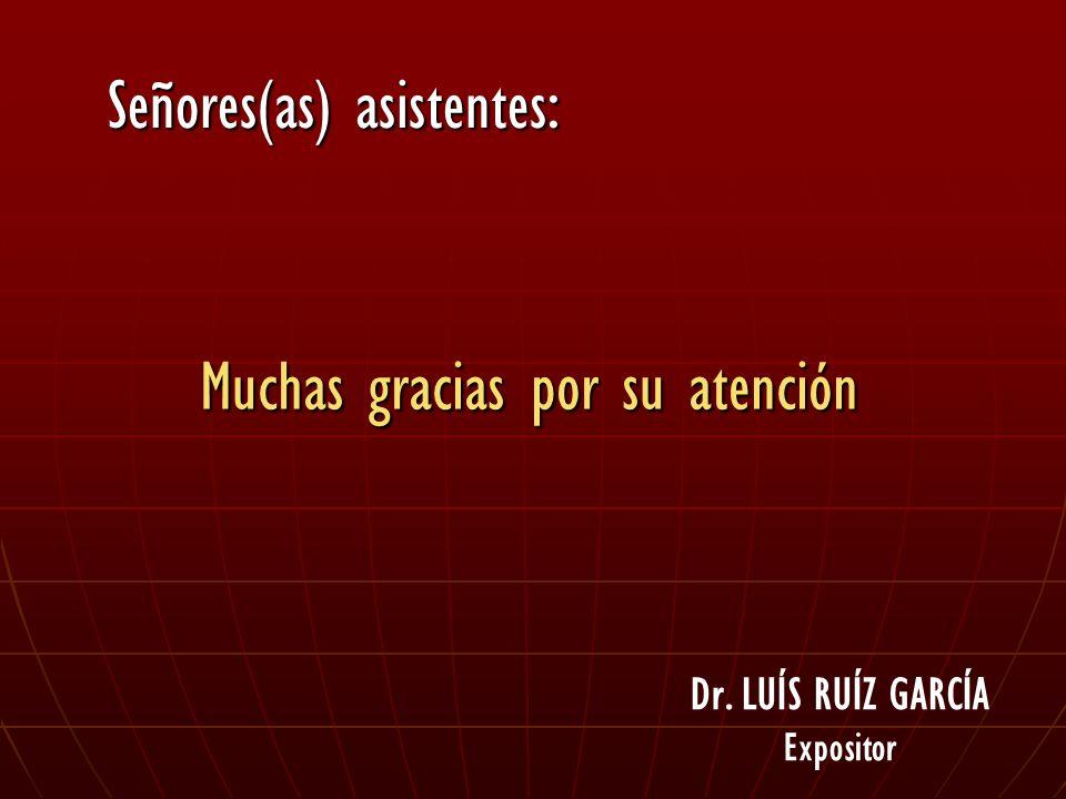 Dr. LUÍS RUÍZ GARCÍA Expositor