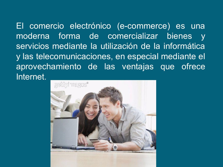 El comercio electrónico (e-commerce) es una moderna forma de comercializar bienes y servicios mediante la utilización de la informática y las telecomunicaciones, en especial mediante el aprovechamiento de las ventajas que ofrece Internet.