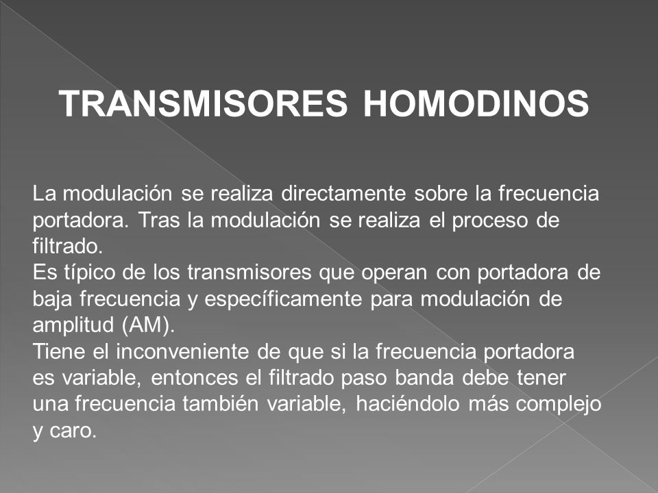 TRANSMISORES HOMODINOS