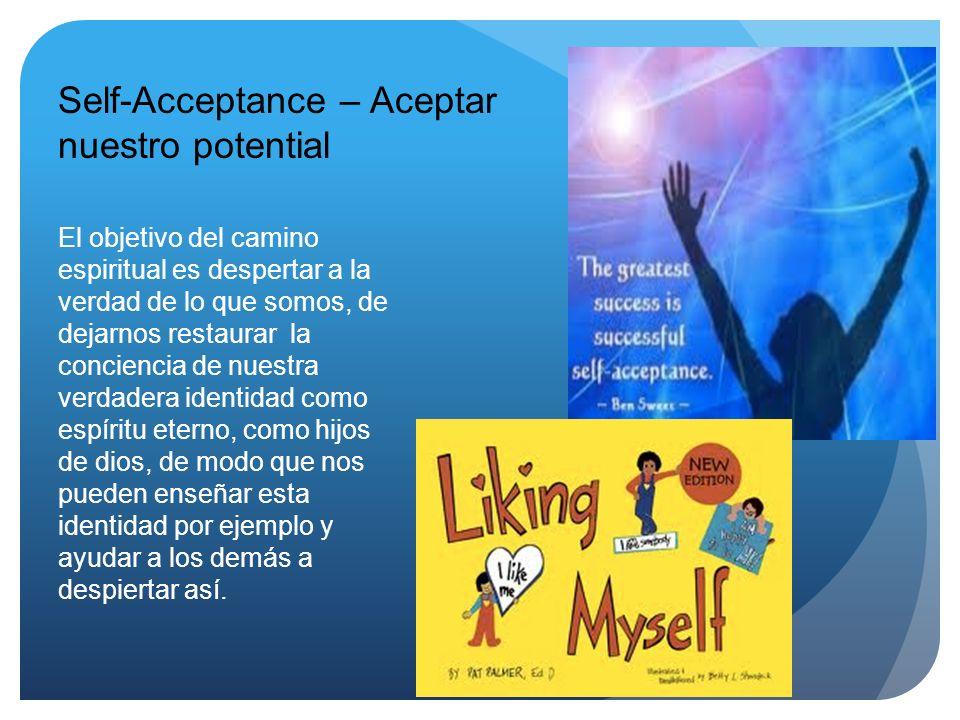 Self-Acceptance – Aceptar nuestro potential
