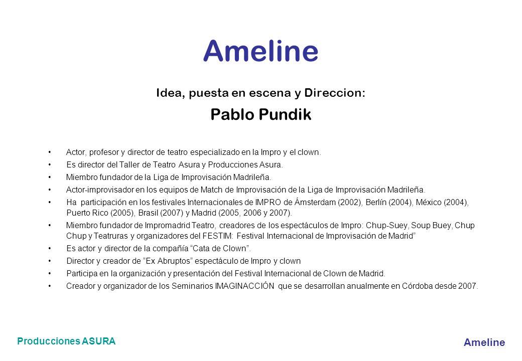 Idea, puesta en escena y Direccion: Pablo Pundik