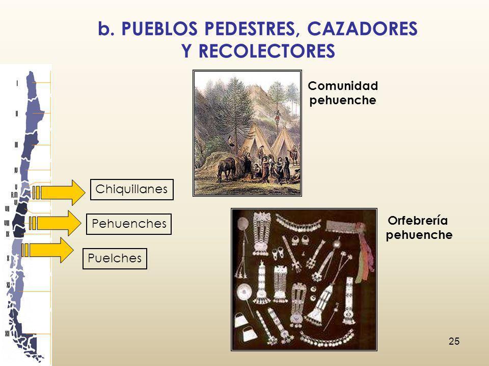 b. PUEBLOS PEDESTRES, CAZADORES