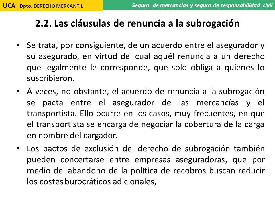 2.2. Las cláusulas de renuncia a la subrogación