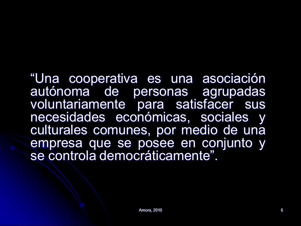 Una cooperativa es una asociación autónoma de personas agrupadas voluntariamente para satisfacer sus necesidades económicas, sociales y culturales comunes, por medio de una empresa que se posee en conjunto y se controla democráticamente .