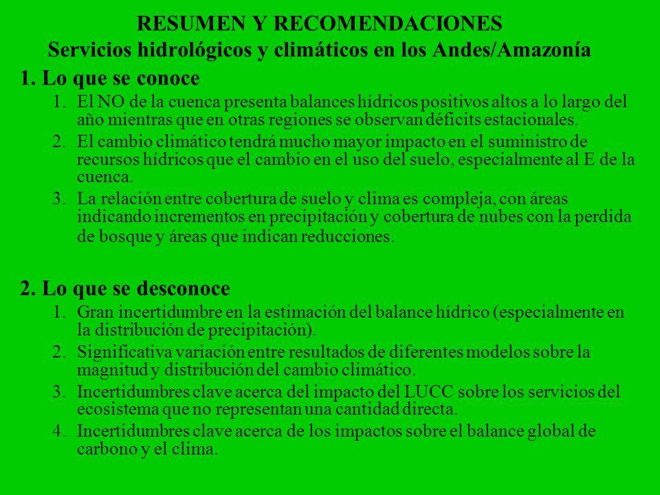 RESUMEN Y RECOMENDACIONES Servicios hidrológicos y climáticos en los Andes/Amazonía