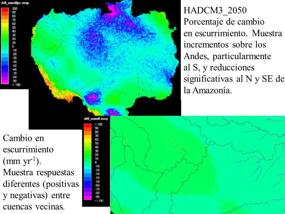 HADCM3_2050Porcentaje de cambio. en escurrimiento. Muestra. incrementos sobre los. Andes, particularmente.