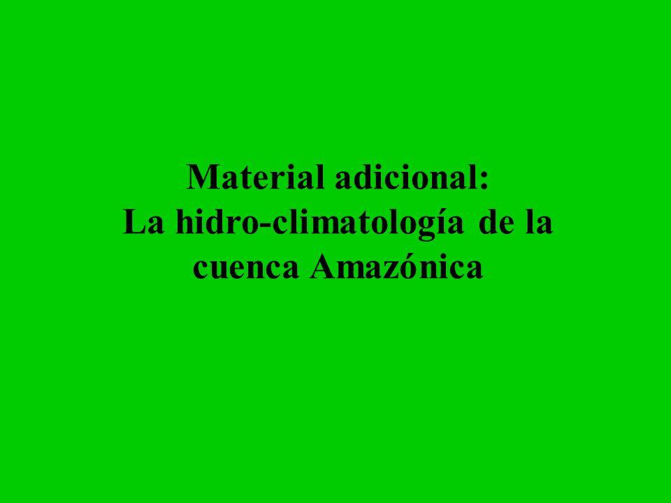 Material adicional: La hidro-climatología de la cuenca Amazónica