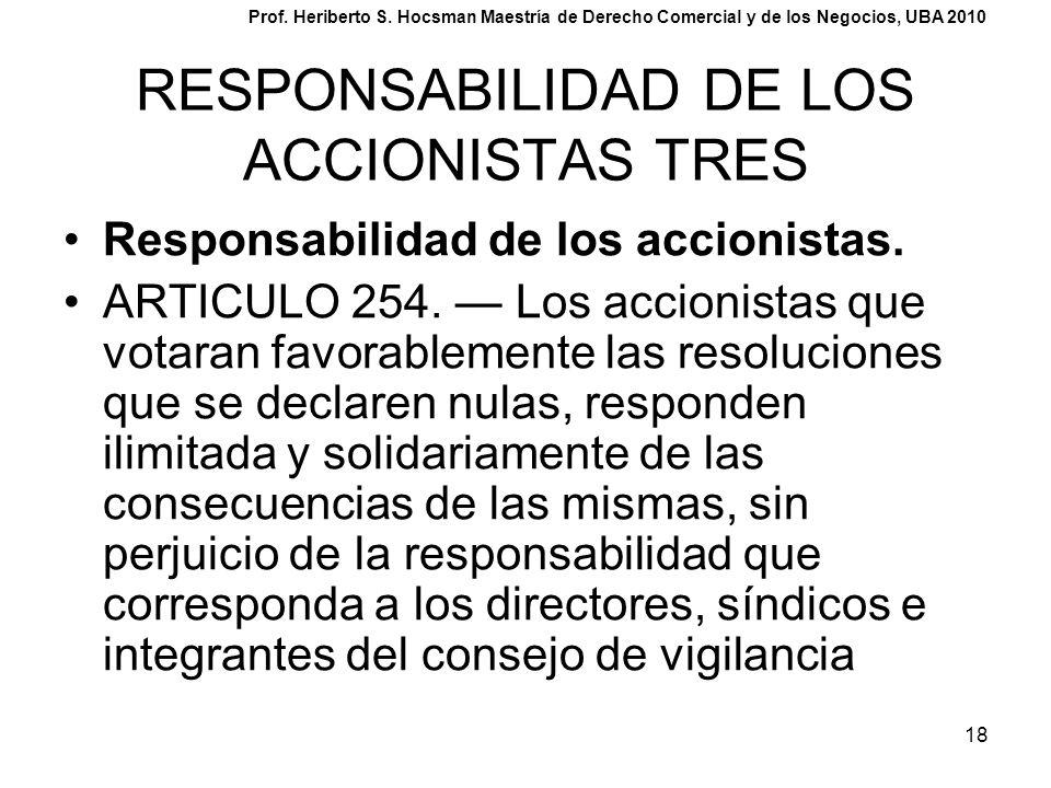 RESPONSABILIDAD DE LOS ACCIONISTAS TRES