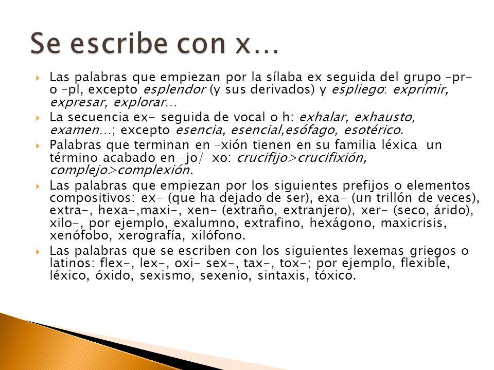 Se escribe con x…