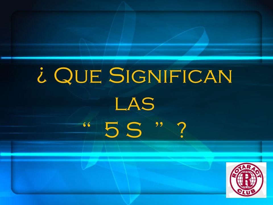 ¿ Que Significan las 5 S