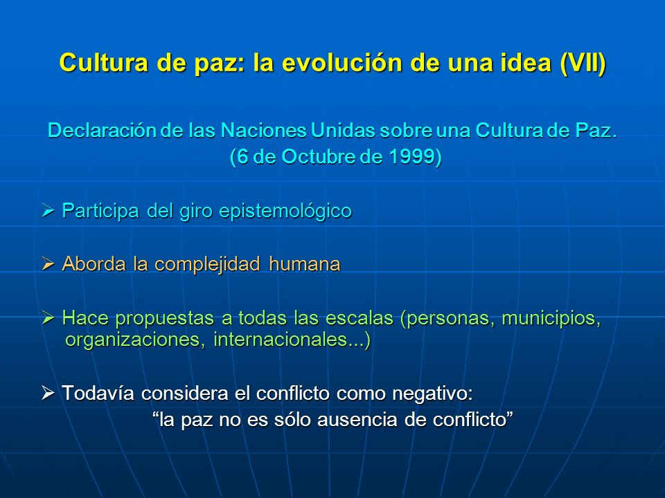 Cultura de paz: la evolución de una idea (VII)