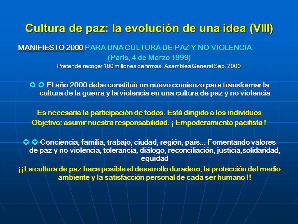 Cultura de paz: la evolución de una idea (VIII)