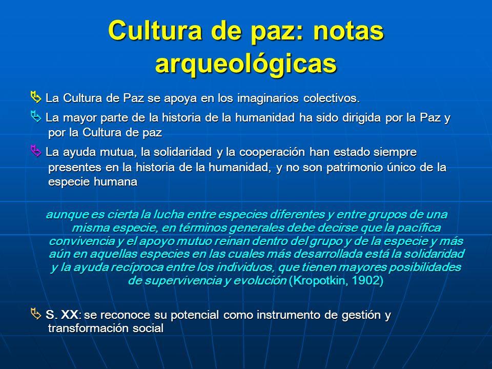 Cultura de paz: notas arqueológicas