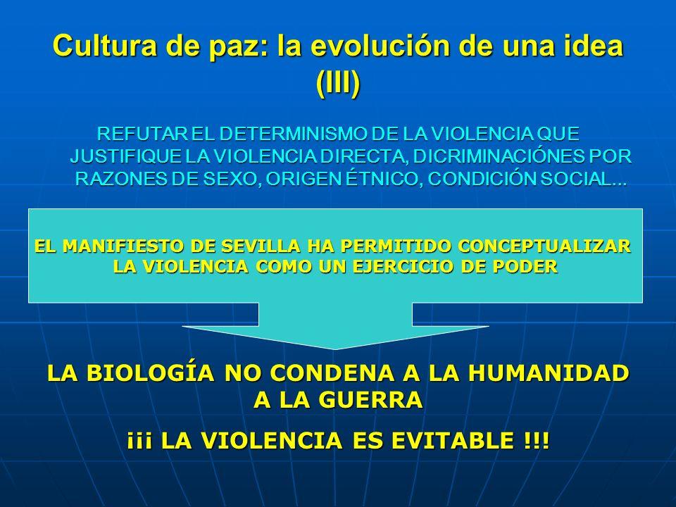 Cultura de paz: la evolución de una idea (III)