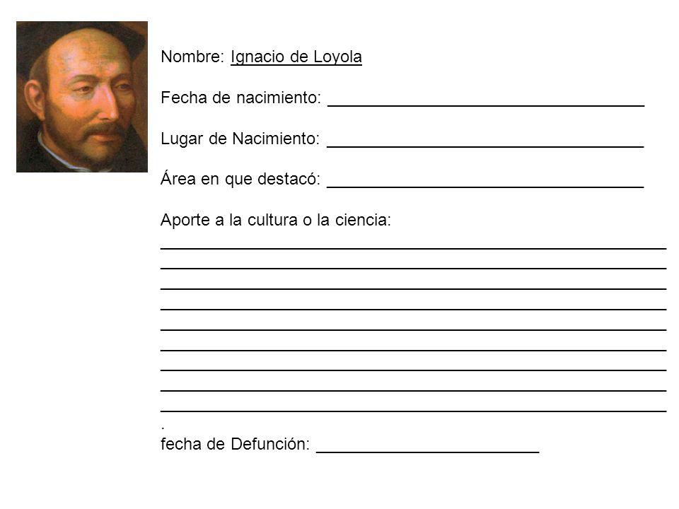 Nombre: Ignacio de Loyola