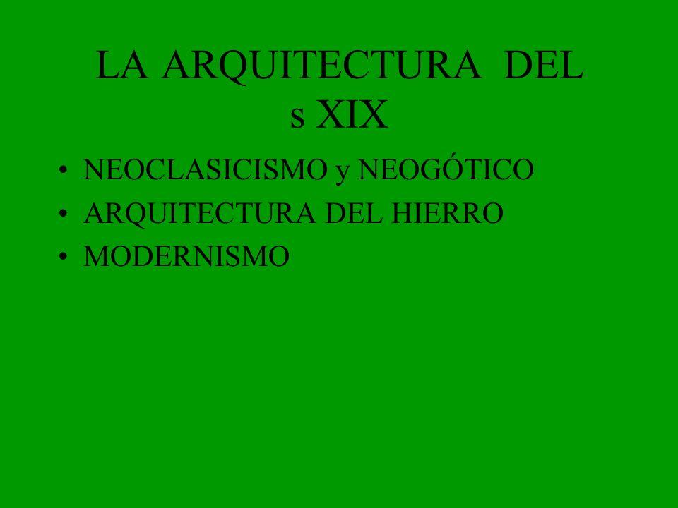 LA ARQUITECTURA DEL s XIX