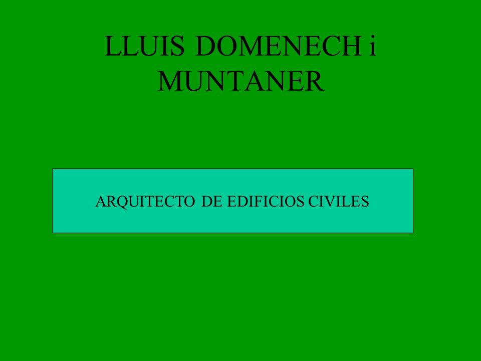 LLUIS DOMENECH i MUNTANER
