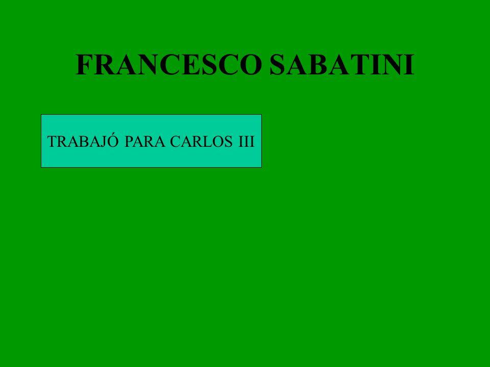 TRABAJÓ PARA CARLOS III
