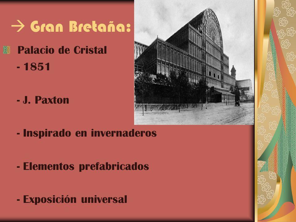  Gran Bretaña: Palacio de Cristal - 1851 - J. Paxton