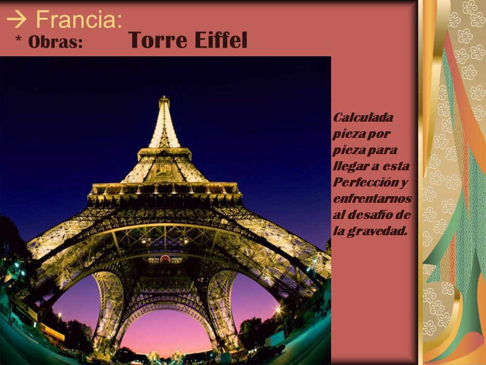  Francia: * Obras: Torre Eiffel