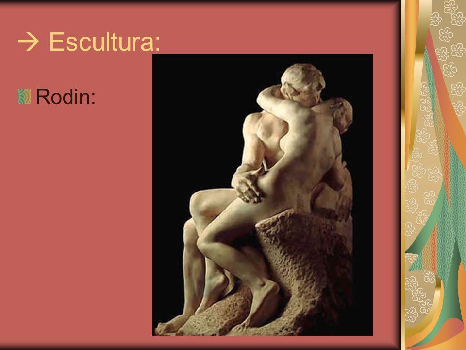  Escultura: Rodin:
