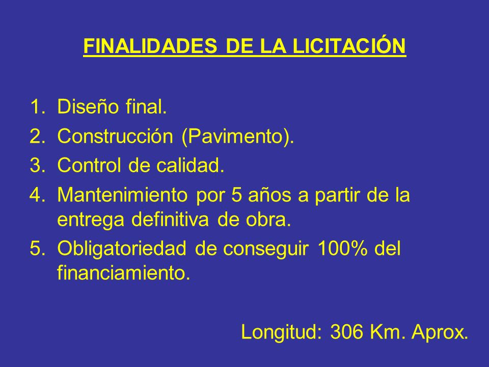 FINALIDADES DE LA LICITACIÓN