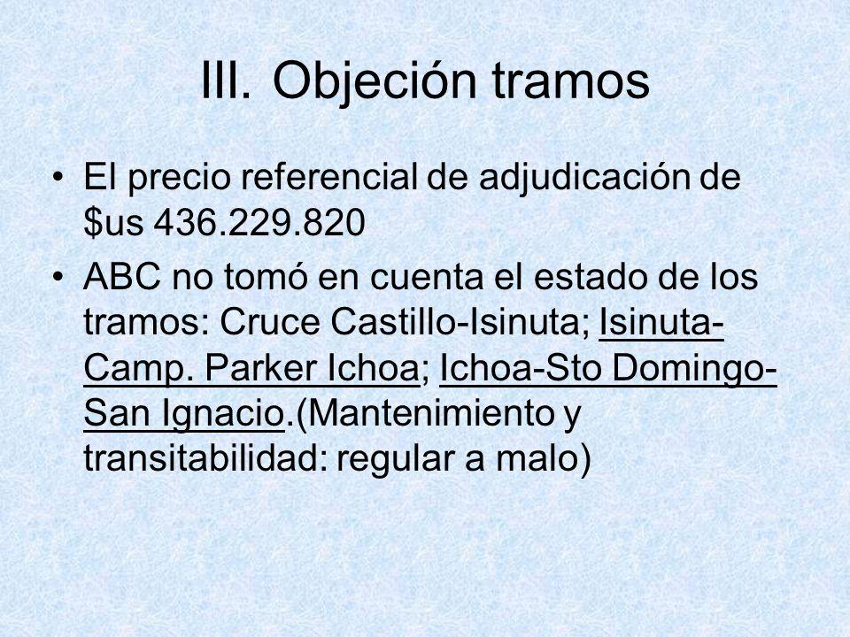 III. Objeción tramos El precio referencial de adjudicación de $us 436.229.820.