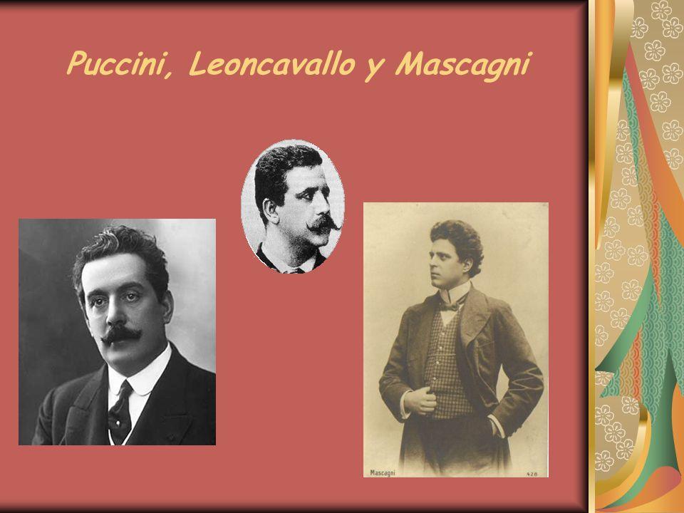 Puccini, Leoncavallo y Mascagni