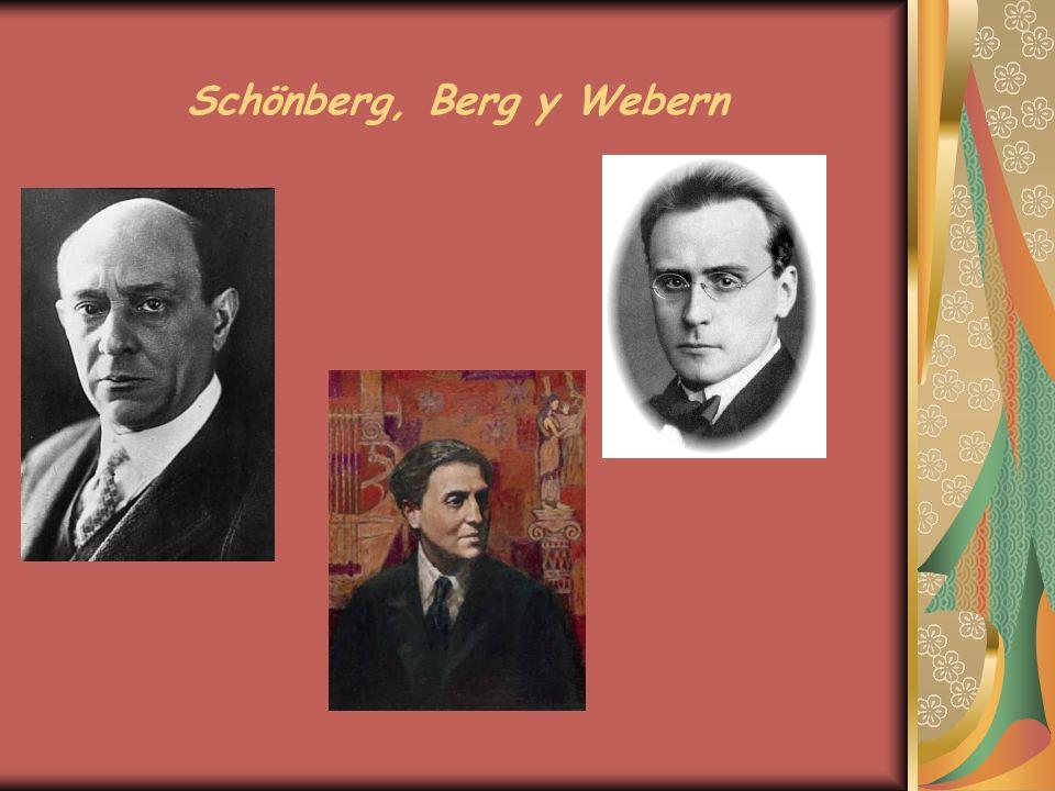 Schönberg, Berg y Webern