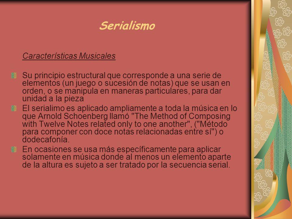 Serialismo Características Musicales