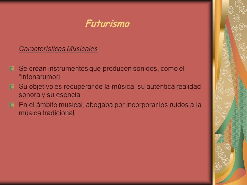 Futurismo Características Musicales