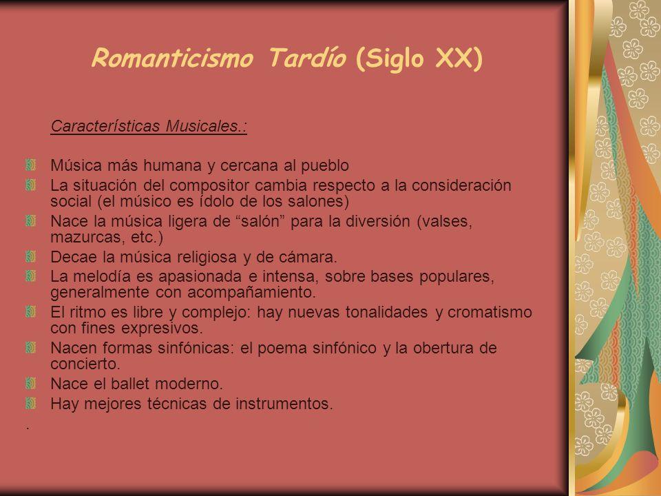 Romanticismo Tardío (Siglo XX)