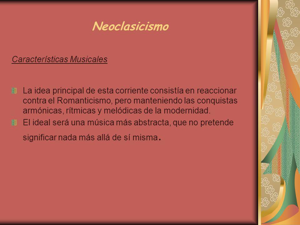 Neoclasicismo Características Musicales
