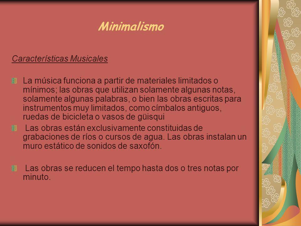 Minimalismo Características Musicales