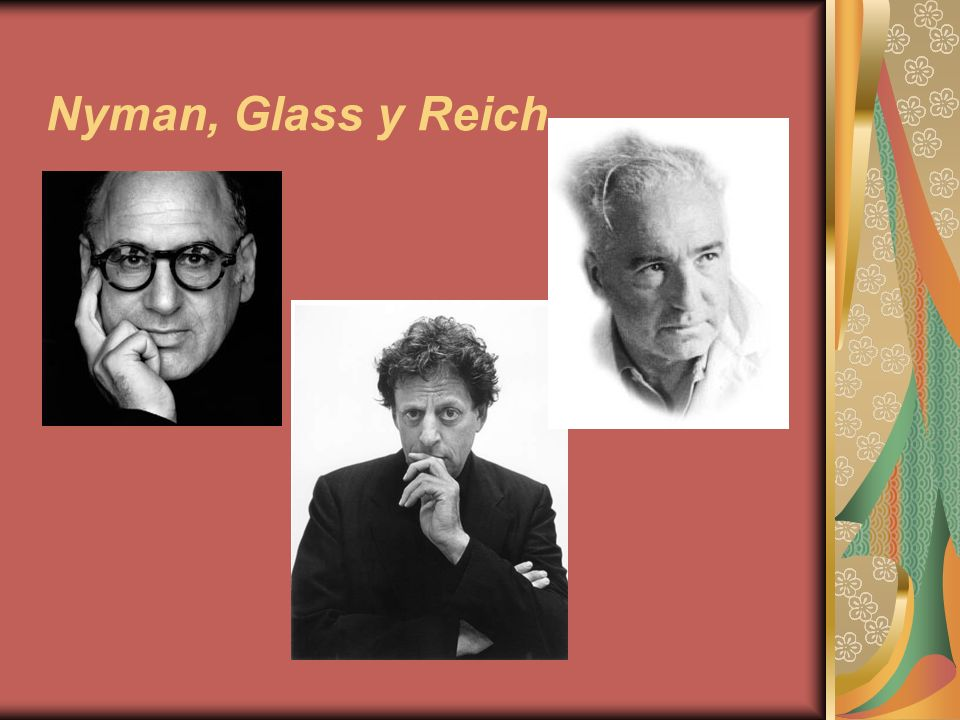 Nyman, Glass y Reich