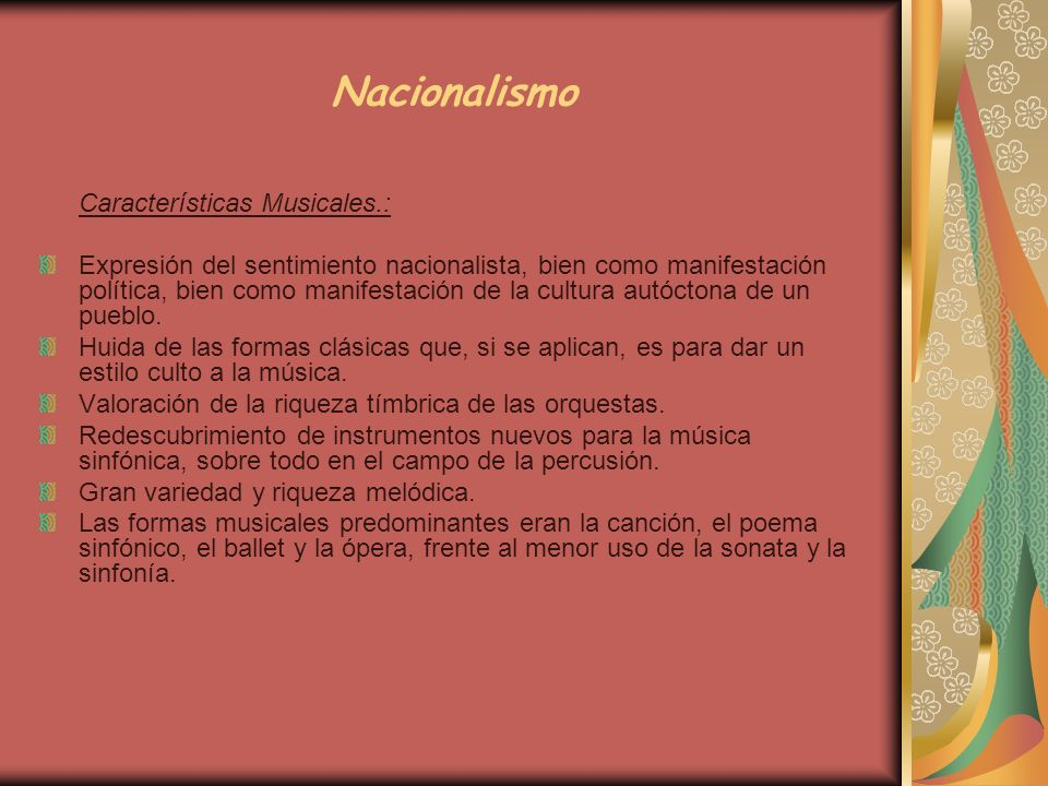 Nacionalismo Características Musicales.: