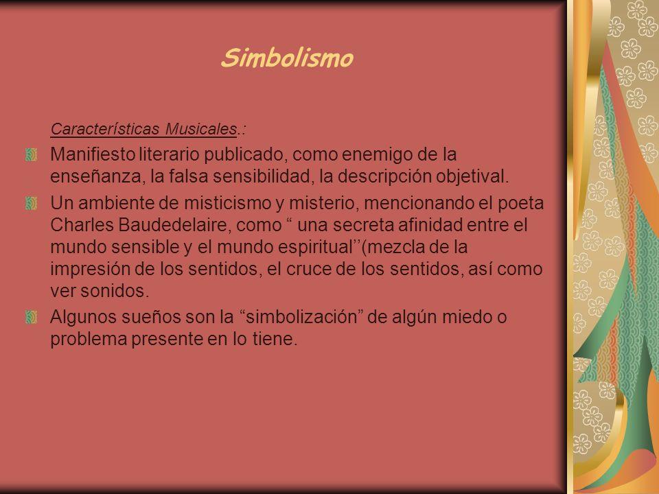 Simbolismo Características Musicales.: