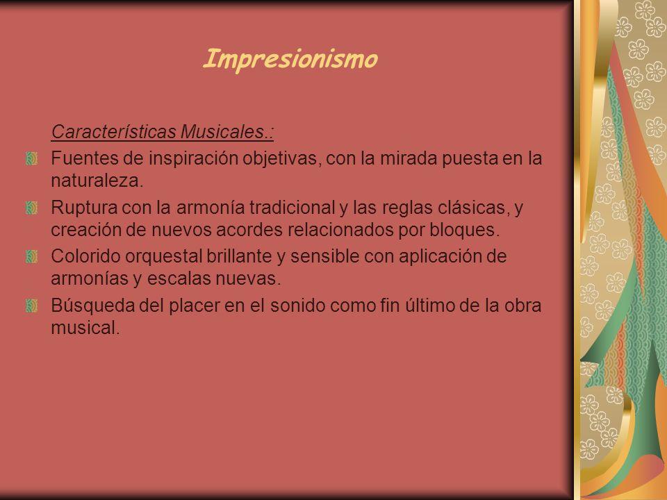 Impresionismo Características Musicales.: