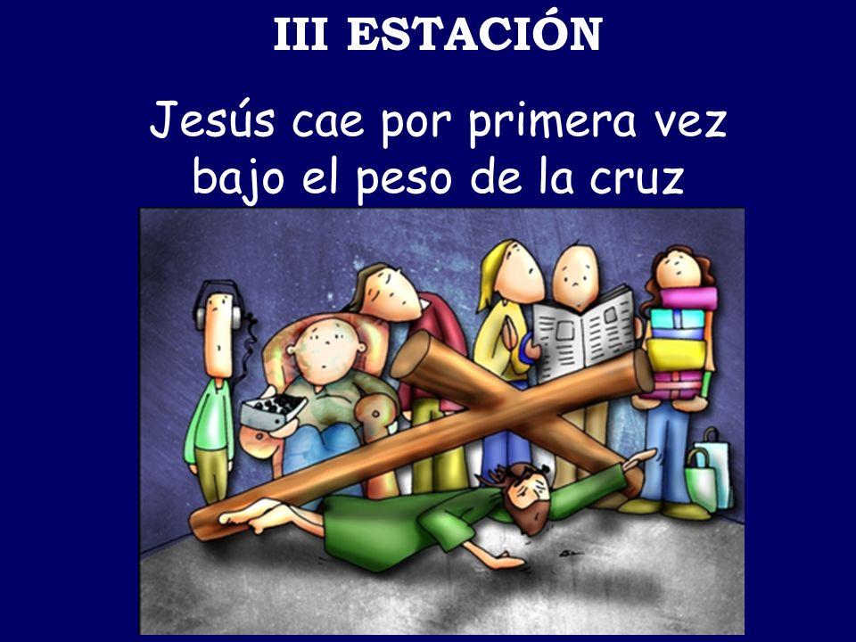 Jesús cae por primera vez bajo el peso de la cruz