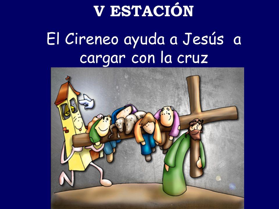 El Cireneo ayuda a Jesús a cargar con la cruz