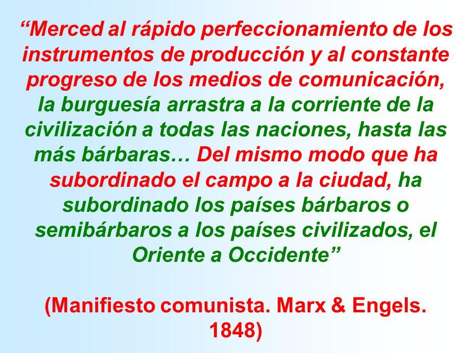 (Manifiesto comunista. Marx & Engels. 1848)