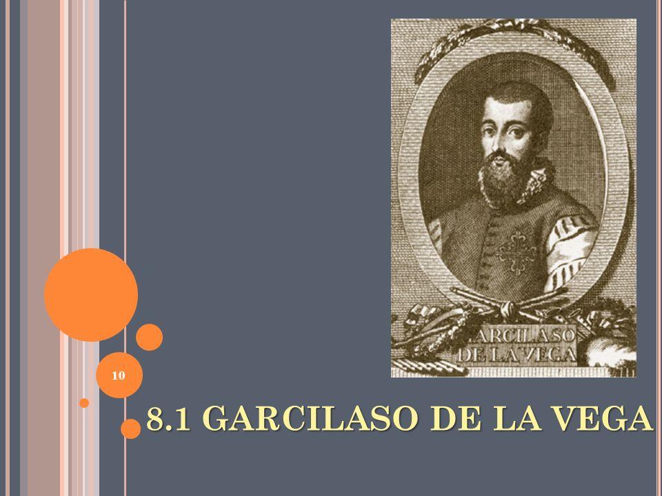 8.1 GARCILASO DE LA VEGA