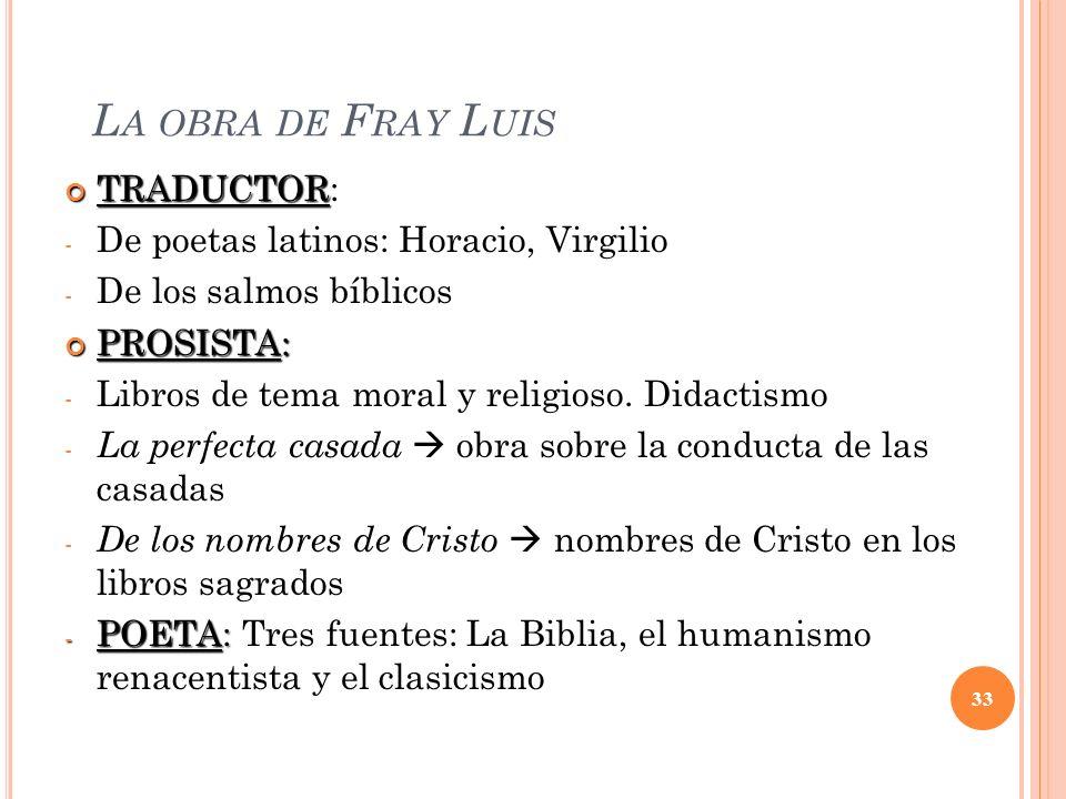 La obra de Fray Luis TRADUCTOR: De poetas latinos: Horacio, Virgilio