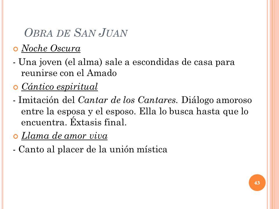 Obra de San Juan Noche Oscura
