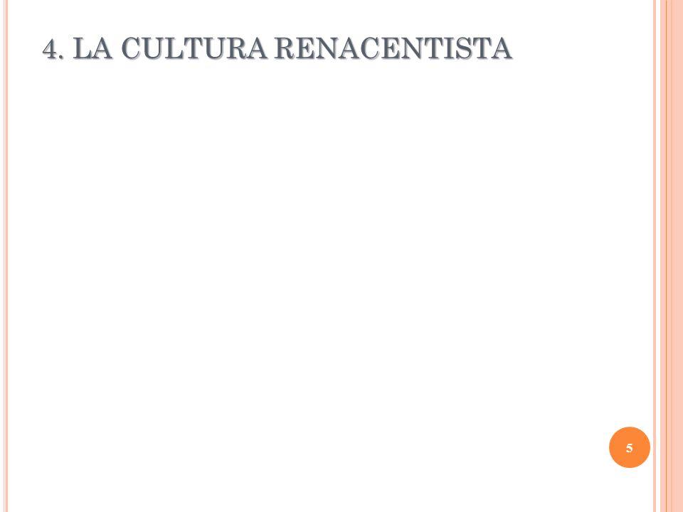 4. LA CULTURA RENACENTISTA