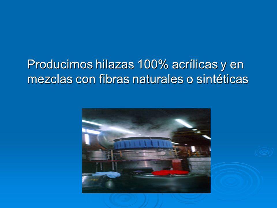 Producimos hilazas 100% acrílicas y en mezclas con fibras naturales o sintéticas