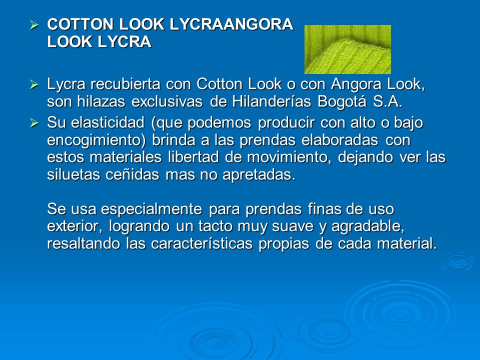 COTTON LOOK LYCRAANGORA LOOK LYCRA
