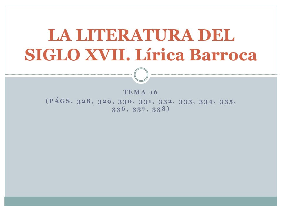 LA LITERATURA DEL SIGLO XVII. Lírica Barroca